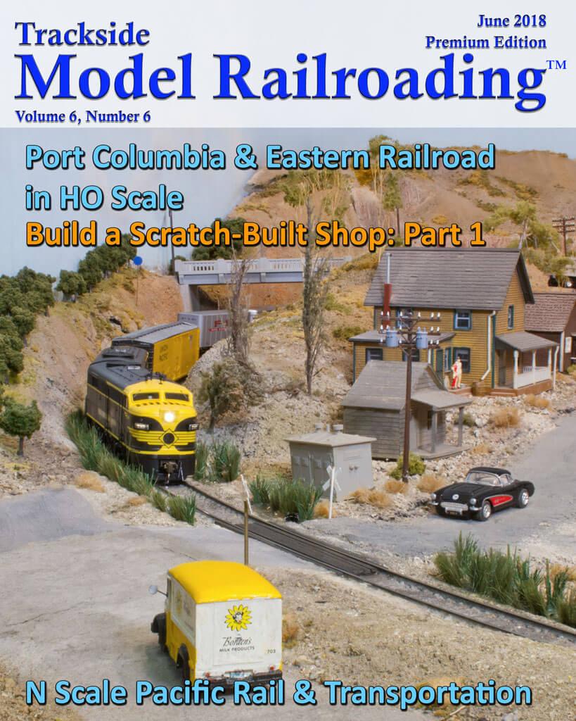 Trackside Model Railroading Digital Magazine June 2018 Cover