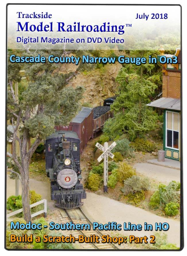 Trackside Model Railroading on DVD featuring the following: Dave Clune's Cascade County Narrow Gauge and Chuck Clark's Modoc - Southern Pacific.