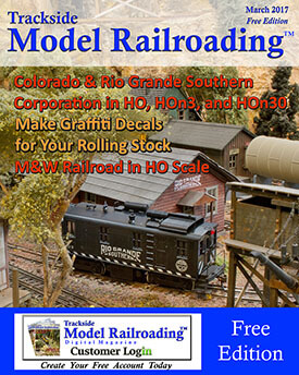 March 2017 Free Edition of Trackside Model Railroading